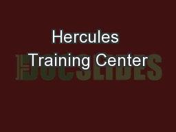 Hercules Training Center PowerPoint PPT Presentation