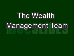 The Wealth Management Team
