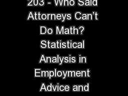 203 - Who Said Attorneys Can't Do Math? Statistical Analysis in Employment Advice and