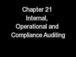 Chapter 21 Internal, Operational and Compliance Auditing