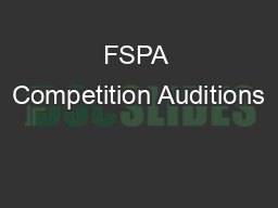 FSPA Competition Auditions