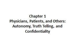 Chapter 1  Physicians, Patients, and Others: Autonomy, Truth Telling, and Confidentiality
