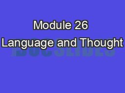 Module 26 Language and Thought