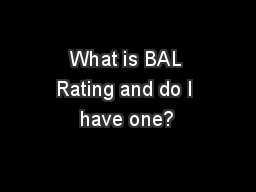 What is BAL Rating and do I have one?