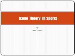 By: Donté  Howell Game Theory in Sports