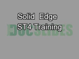 Solid  Edge  ST4 Training