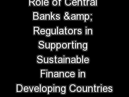 Role of Central Banks & Regulators in Supporting Sustainable Finance in Developing Countries