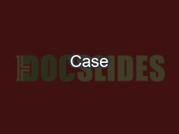 Case #1 Regina V Girard Nicole Girard caused the death of Kevin Steel at Williams Lake on October 2