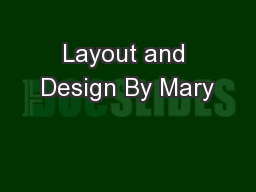 Layout and Design By Mary
