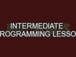 INTERMEDIATE PROGRAMMING LESSON