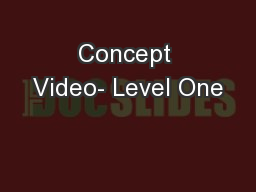 Concept Video- Level One