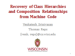 Recovery of Class Hierarchies and Composition Relationships from Machine Code