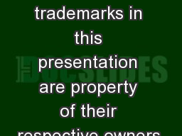 Nick Berry All logos and trademarks in this presentation are property of their respective owners.