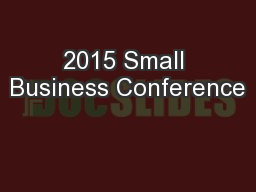 2015 Small Business Conference PowerPoint PPT Presentation