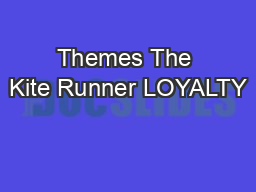 Themes The Kite Runner LOYALTY