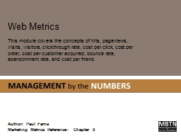 Web Metrics This module covers the concepts of hits,