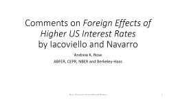 Comments on  Foreign Effects of Higher US Interest Rates