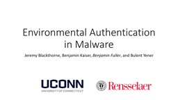 Environmental Authentication in Malware