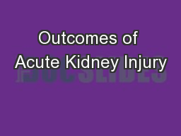 Outcomes of Acute Kidney Injury