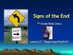 Signs of the End 7 th  Grade Bible Class