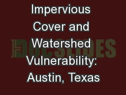 Impervious Cover and Watershed Vulnerability: Austin, Texas