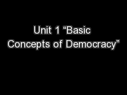 "Unit 1 ""Basic Concepts of Democracy"""