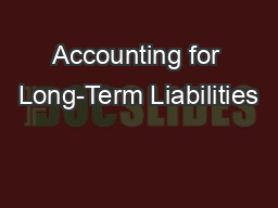 Accounting for Long-Term Liabilities