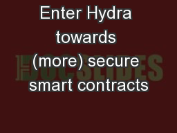 Enter Hydra towards (more) secure smart contracts