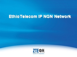 EthioTelecom  IP NGN Network PowerPoint PPT Presentation