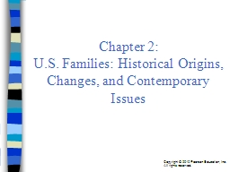 Chapter 2: U.S. Families: Historical Origins, Changes, and Contemporary Issues