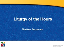 Liturgy of the Hours The PowerPoint PPT Presentation