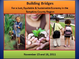 Building Bridges For a Just, Equitable & Sustainable Economy in the