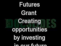 Bright Futures Grant  Creating opportunities by investing in our future