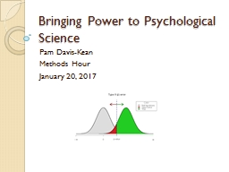 Bringing Power to Psychological Science