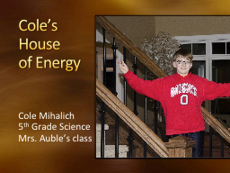 Cole's House  of Energy