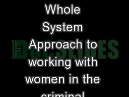 Greater Manchester  Whole System Approach to working with women in the criminal justice system
