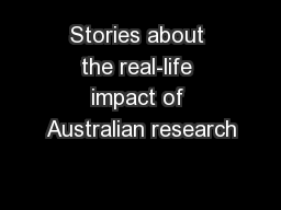 Stories about the real-life impact of Australian research