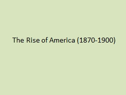 The Rise of America (1870-1900)