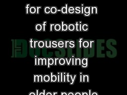Focus groups for co-design of robotic trousers for improving mobility in older people