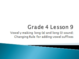 Grade 4 Lesson 9 Vowel y making long (