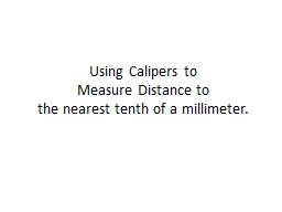 Using Calipers to Measure Distance to