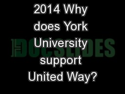 York Cares 2014 Why does York University support United Way?