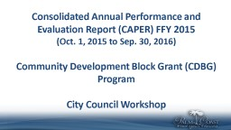 Consolidated Annual Performance and Evaluation Report (CAPER) FFY 2015