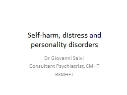Self-harm, distress and personality disorders