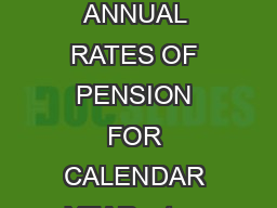 Page  of  IB  IB  November  MEANS TEST AND GEOGRAPHICBASED MEANS TEST AND MAXIMUM ANNUAL RATES OF PENSION FOR CALENDAR YEAR  et er ans w  Dep enden ts et er ans w Dep enden ts et er ans w  Dep enden t