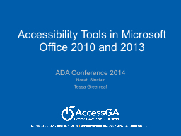 Accessibility Tools in Microsoft Office 2010 and 2013
