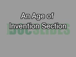 An Age of Invention Section
