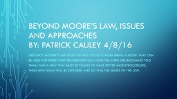 Beyond Moore's Law, Issues and Approaches