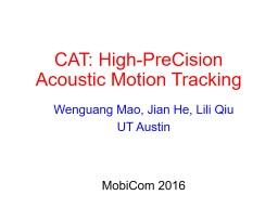 CAT: High- PreCision  Acoustic Motion Tracking PowerPoint PPT Presentation