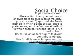 Social Choice Topics to be covered: